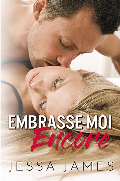 couverture de livre pour Embrasse-moi encore par Jessa James