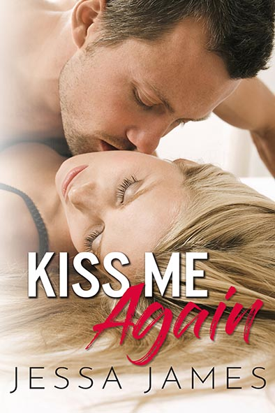 book cover for Kiss Me Again by Jessa James