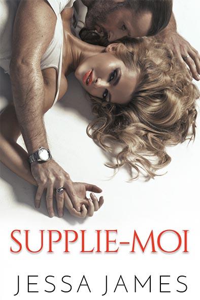 couverture de livre pour Supplie-moi par Jessa James
