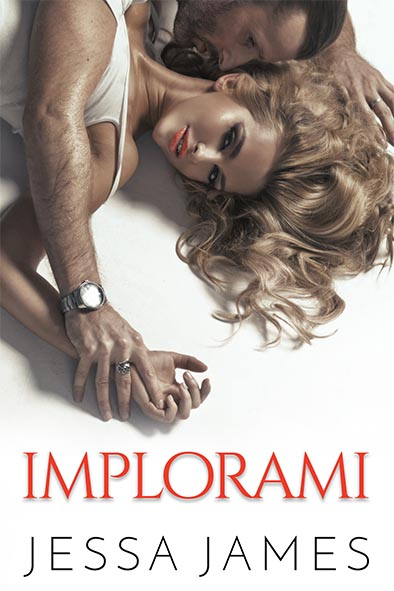 copertina per Implorami da Jessa James